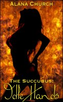 The Succubus #1 - Idle Hands
