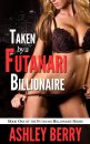 Futanari Billionaire #1 - Taken By A Futa Billionaire