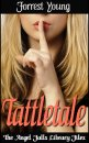 Angel Falls Library #4 - Tattletale
