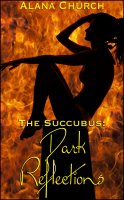The Succubus #3 - Dark Reflections
