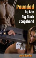 Pounded By #1 - ...The Big Black Stagehand
