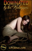By Her Kidnappers Anthology - Dominated By Her Kidnappers