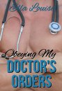 Hot For Dr. Kent #2 - Obeying My Doctor's Orders