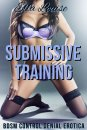 Ella Louise - Learning To Like It #1 - Submissive Training