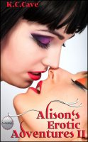 Alison's Erotic Adventures II - Three-Book Anthology