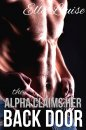 Paranormal Erotica #3 - Alpha Claims Her Back Door